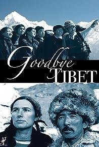 Primary photo for Good Bye Tibet