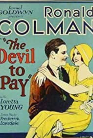 The Devil to Pay! (1930) Poster - Movie Forum, Cast, Reviews