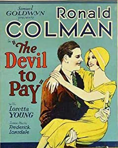 The Devil to Pay! King Vidor