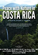 Peace with Nature in Costa Rica