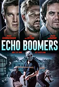 Michael Shannon, Alex Pettyfer, and Patrick Schwarzenegger in Echo Boomers (2020)