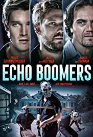 Echo Boomers(2020) Poster - Movie Forum, Cast, Reviews