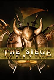 The Siege of Robin Hood Poster