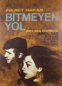 Watch full movies english Bitmeyen Yol by Metin Erksan [[movie]