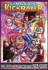 Lingerie Kickboxer(1998) Poster - Movie Forum, Cast, Reviews