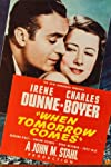 When Tomorrow Comes (1939)