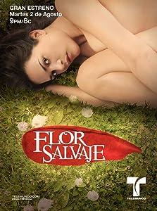 Flor Salvaje (2011– )