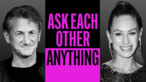 Sean Penn and Dylan Penn Ask Each Other Anything
