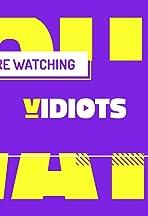 Vidiots