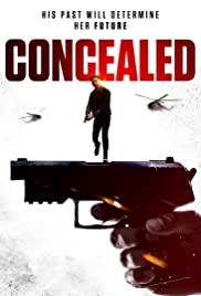Concealed (2017) 720p