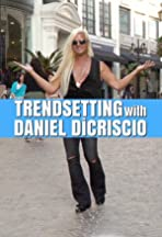 Trendsetting with Daniel DiCriscio