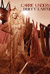 Primary photo for Carrie Underwood: Dirty Laundry