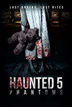 Primary image for Haunted 5: Phantoms