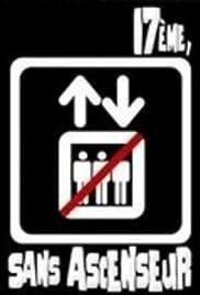 17e sans ascenseur Poster