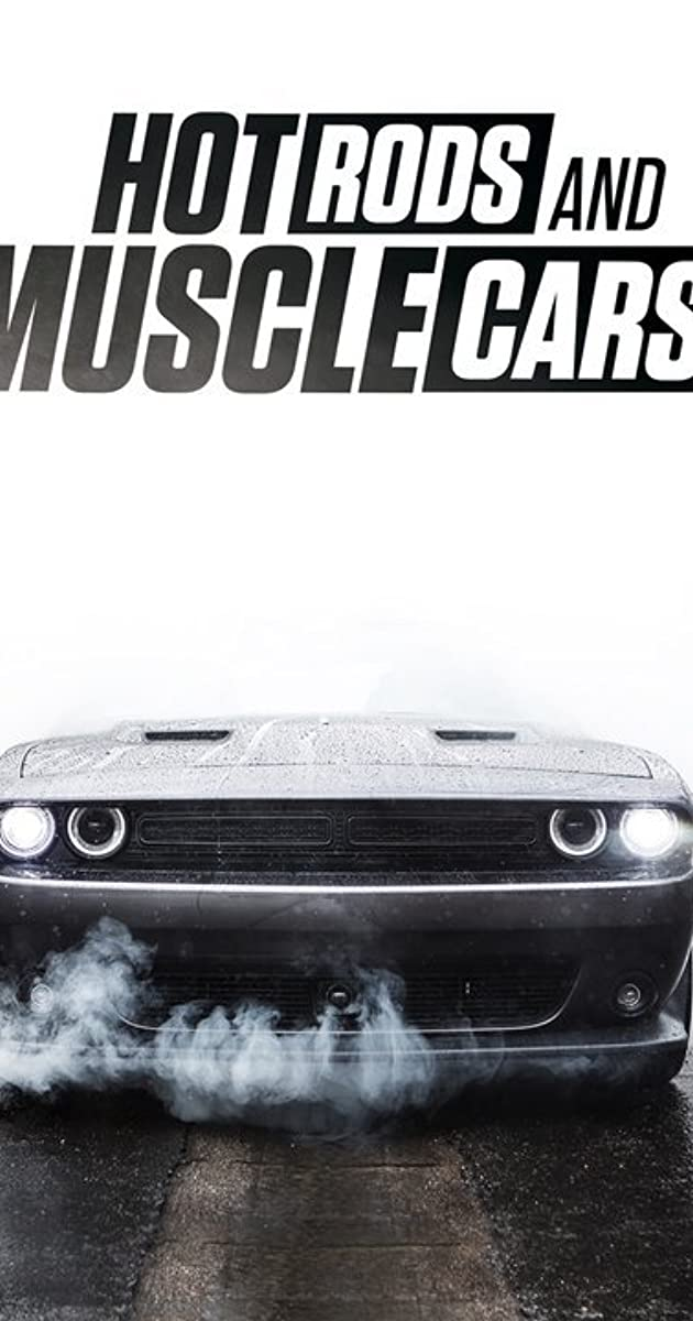 Hot Rods And Muscle Cars Tv Movie 2018 Imdb