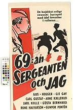 69:an, sergeanten och jag