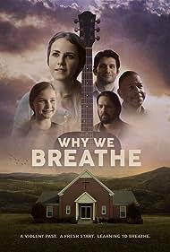 James J. Fuertes, Alexandra Sedlak, Jason Bynum, Derrick Dee Drake, and Mary Jackson Tatum in Why We Breathe (2020)
