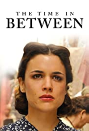 The Time in Between Poster