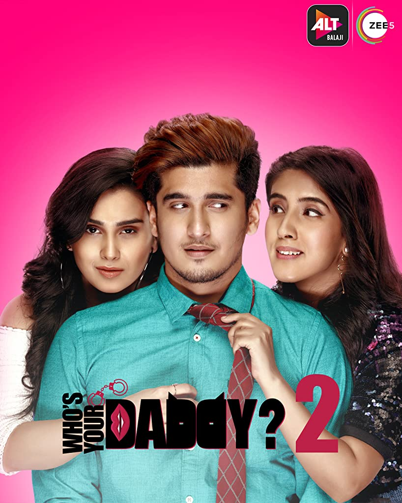 Whos Your Daddy 2020 720p HDRip Hindi S02 Complete Web Series 1.7GB