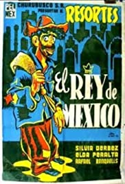 El rey de México Poster