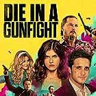 Alexandra Daddario, Travis Fimmel, and Diego Boneta in Die in a Gunfight (2021)