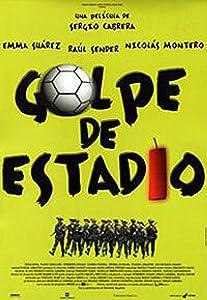 Watch hollywood movies live free Golpe de estadio Spain [720p]
