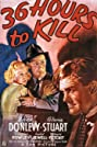 36 Hours to Kill (1936) Poster