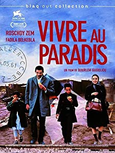 Quality free movie downloads Vivre au paradis Rachid Bouchareb [Mp4]