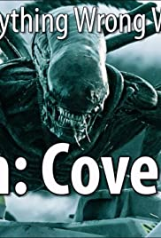 Everything Wrong with Alien: Covenant in 16 Minutes or Less Poster