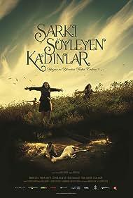 Sarki Söyleyen Kadinlar (2013)