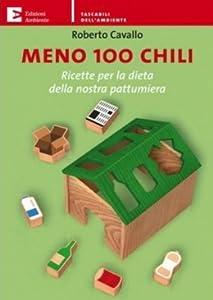 Best movie downloading site Meno 100 Chili - Ricette per la dieta della nostra pattumiera by none [Mpeg]