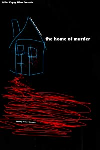 Movie mpeg 4 download The Home of Murder [mp4] [iTunes] [720x320], Richard Ashmore, Carly Cridge, Antony Turner