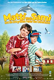 Matti and Sami and the Three Biggest Mistakes in the Universe Poster