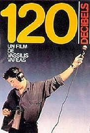 120 Decibels