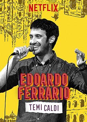 Where to stream Edoardo Ferrario: Temi Caldi