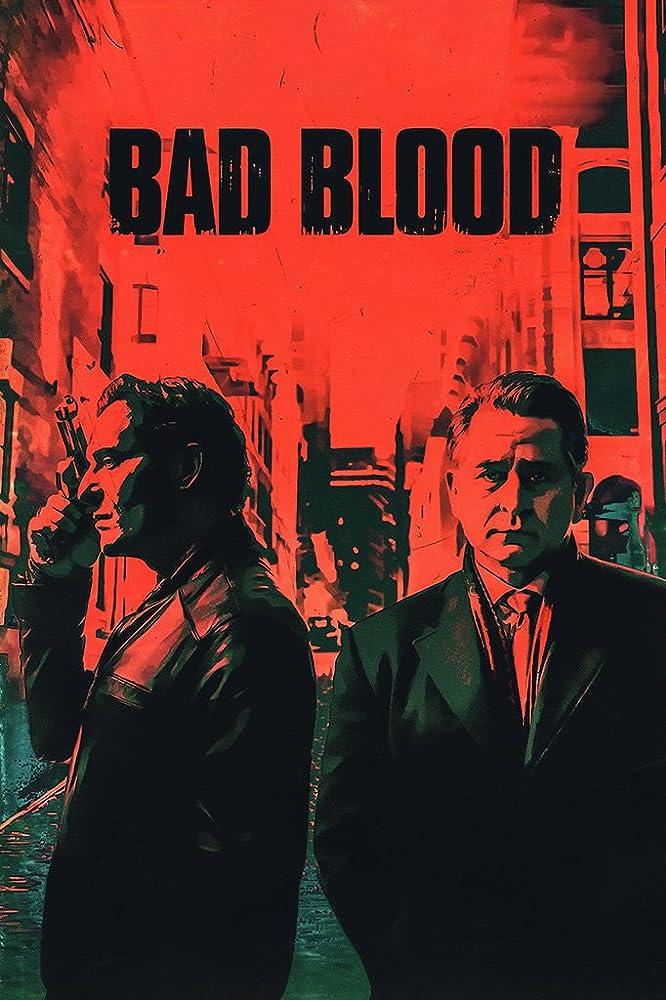Bad Blood (2017) Hindi Dubbed Season 2 Complete