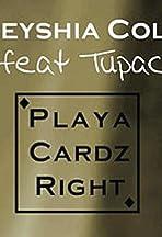 Keyshia Cole Feat. 2Pac: Playa Cardz Right