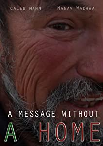 Watch free all hollywood movies A Message Without a Home by none [1280x768]