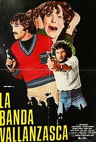 Primary photo for La banda Vallanzasca