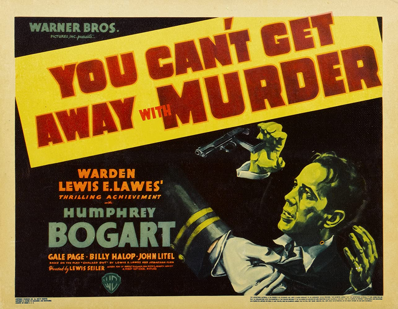 You Can't Get Away with Murder (1939)