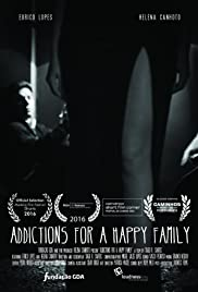Addictions for a Happy Family Poster