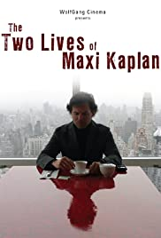 The Two Lives of Maxi Kaplan Poster