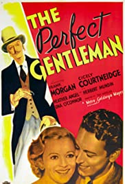 The Perfect Gentleman(1935) Poster - Movie Forum, Cast, Reviews