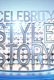 Celebrity Style Story Poster - TV Show Forum, Cast, Reviews