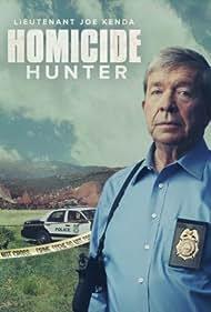 Homicide Hunter: Lt. Joe Kenda (2011)
