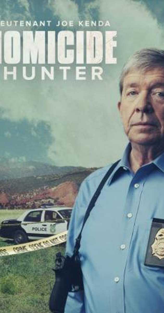 Homicide Hunter: Lt  Joe Kenda (TV Series 2011– ) - Full