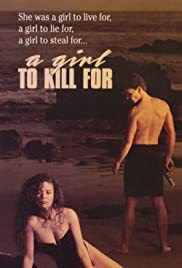A Girl to Kill For Poster