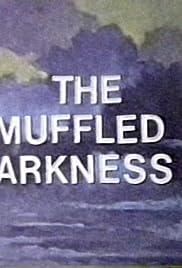 Muffled Darkness Poster