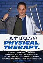 Jonny Loquasto: Physical. Therapy.