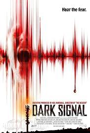 Dark Signal(2016) Poster - Movie Forum, Cast, Reviews